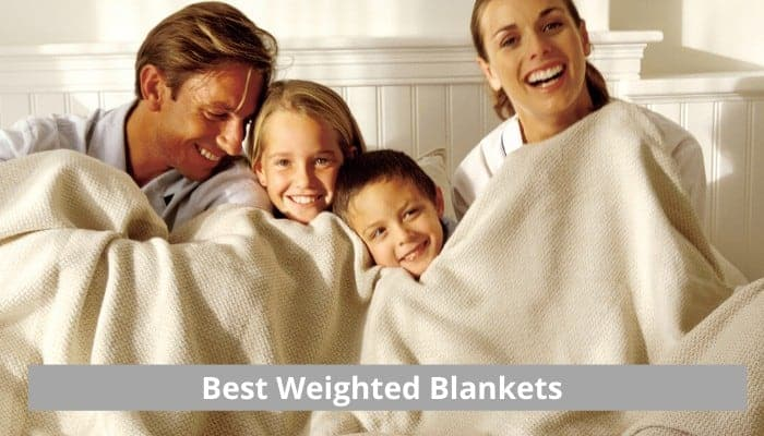 Weighted blankets ultimate guide