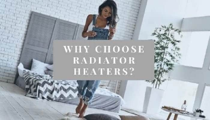Advantages radiator heaters
