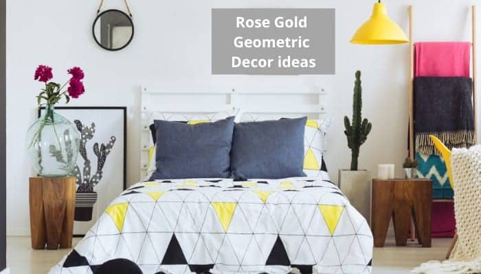 Geometric rose gold home decor ideas