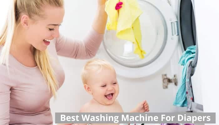 Best washing machine for diapers