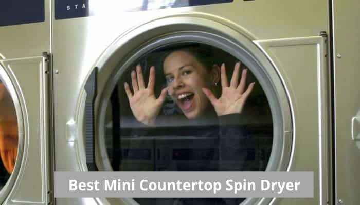 The best countertop mini spin dryer