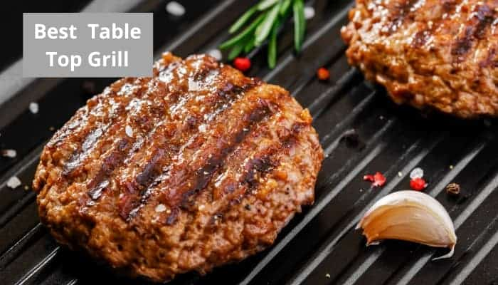 We have found the best table top grill
