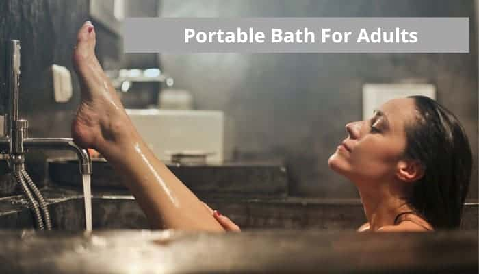 Best portable bath for adults