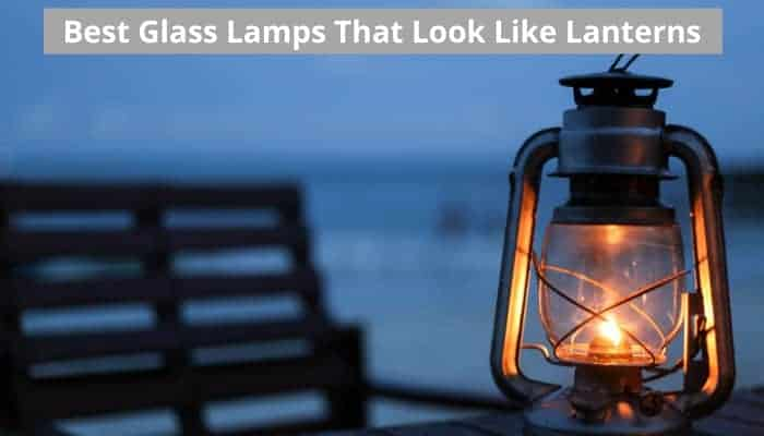 Lamps that look like lanterns