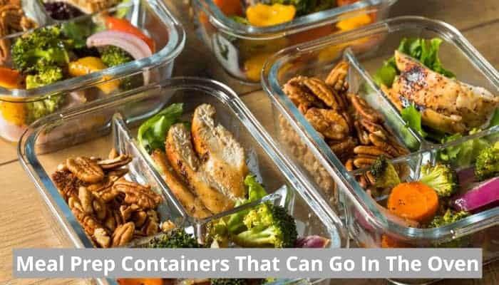 Best oven safe meal prep containers