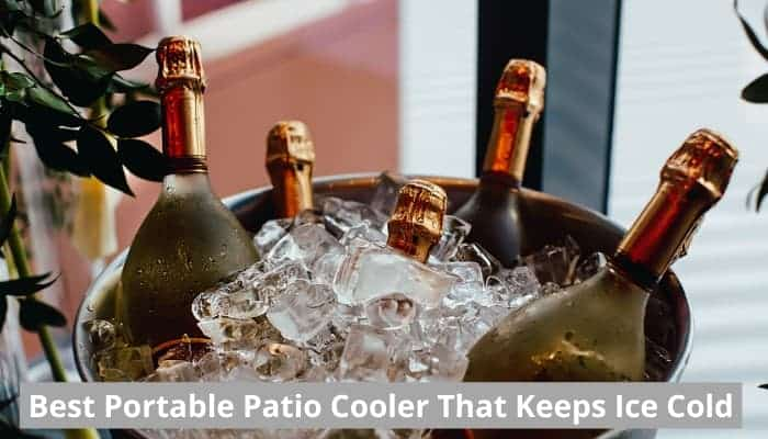 Best portable patio coolers that actually work at keeping ice cold