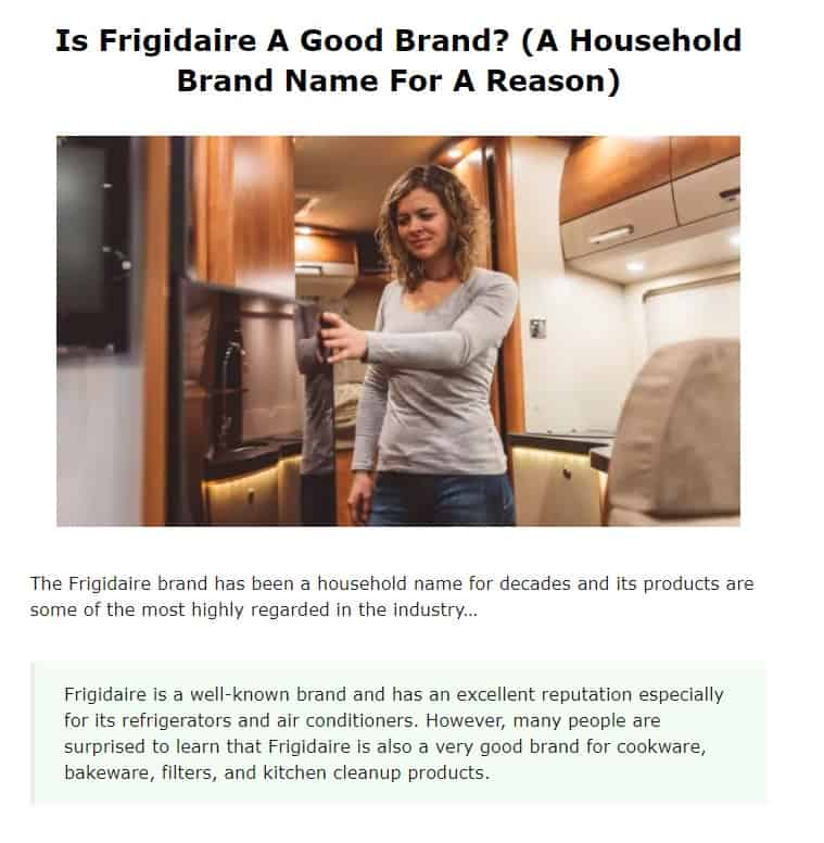 Frigidaire is an excellent small appliance brand