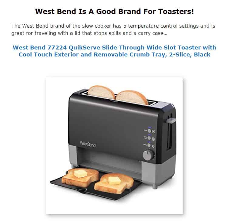 West Bend is a good brand for toasters